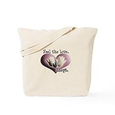 Feel the Love Circle of Love Tote Bag