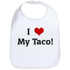 I Love My Taco! Bib