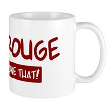 Baton Rouge (been there) Mug