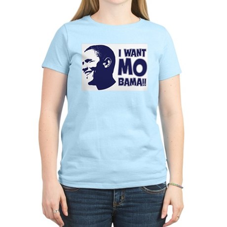 I want Mo-Bama Women's Light T-Shirt