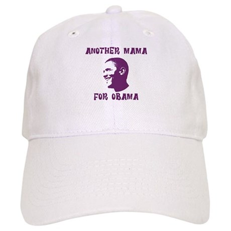 Another Mama for Obama Cap
