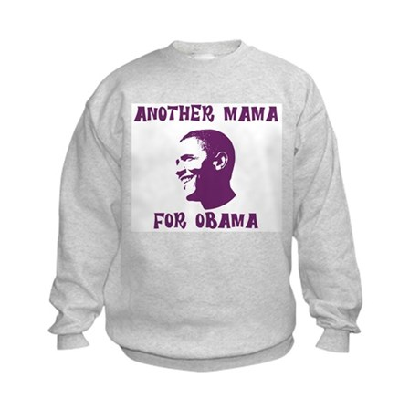 Another Mama for Obama  Kids Sweatshirt