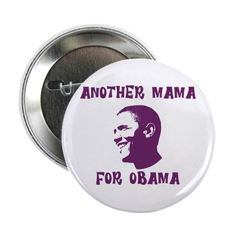Another Mama for Obama 2.25