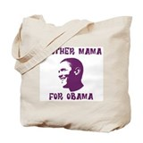 Another Mama for Obama  Tote Bag