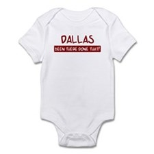 Dallas (been there) Infant Bodysuit
