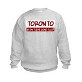 Toronto (been there) Sweatshirt