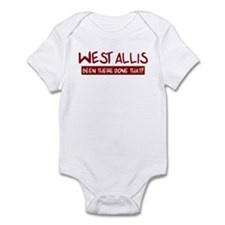 West Allis (been there) Infant Bodysuit