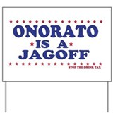 Onorato's a Jagoff Yard Sign