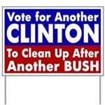 Another Bush, Another Clinton Yard Sign