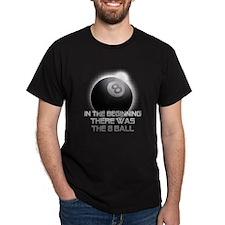 Billiard - InTheBeginning T-Shirt