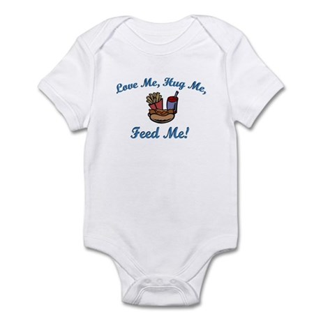 Love Me, Hug Me, Feed Me! Infant Bodysuit