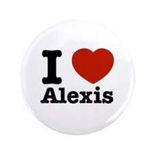 "I love Alexis 3.5"" Button (100 pack)"