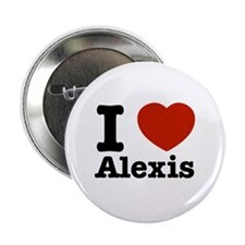 "I love Alexis 2.25"" Button"