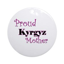 Proud Kyrgyz Mother Ornament (Round)
