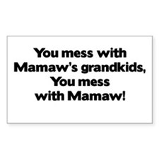 Don't Mess with Mamaw's Grandkids! Decal