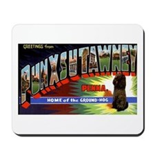 Punxsutawney Pennsylvania Groundhogs Day Mousepad