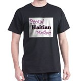 Proud Haitian Mother T-Shirt