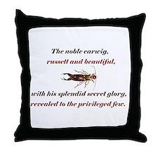 Earwig Glory Throw Pillow