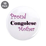 "Proud Congolese Mother 3.5"" Button (10 pack)"