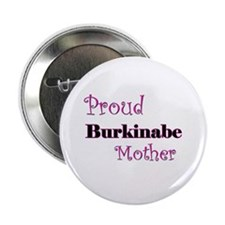 "Proud Burkinabe Mother 2.25"" Button (10 pack)"