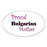Proud Bulgarian Mother Oval Decal