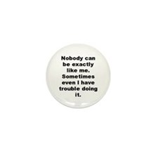 Nobody likes me Mini Button (100 pack)