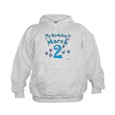 March 2nd Birthday Hoodie