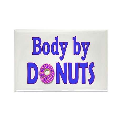 Body by Donuts Rectangle Magnet