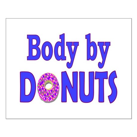 Body by Donuts Small Poster