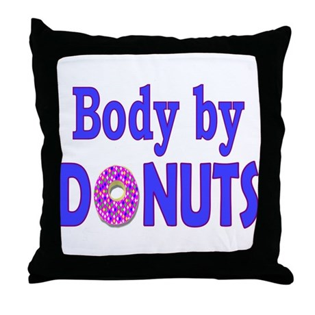 Body by Donuts Throw Pillow