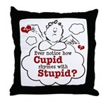 Anti-Valentine's Day Stupid Cupid Throw Pillow