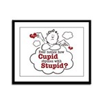 Anti-Valentine's Day Stupid Cupid Framed Panel Pri