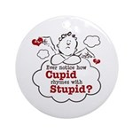 Anti-Valentine's Day Stupid Cupid Ornament (Round)