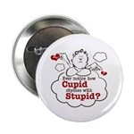 Anti-Valentine's Day Stupid Cupid 2.25