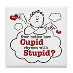 Anti-Valentine's Day Stupid Cupid Tile Coaster