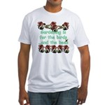 Gardening is for the birds Fitted T-Shirt