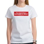 Wagner's Meat Women's T-Shirt