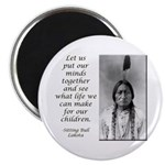 Sitting Bull Quote Magnet