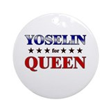 YOSELIN for queen Ornament (Round)