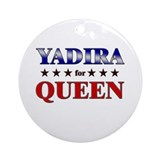 YADIRA for queen Ornament (Round)