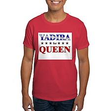YADIRA for queen T-Shirt