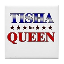TISHA for queen Tile Coaster