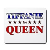 TIFFANIE for queen Mousepad