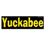 Yuckabee yellow bumper sticker