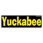 Yuckabee yellow bumper sticker