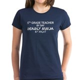 5th Grade Teacher Deadly Ninja Tee