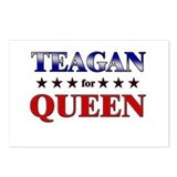 TEAGAN for queen Postcards (Package of 8)