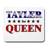 TAYLER for queen Mousepad
