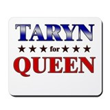 TARYN for queen Mousepad