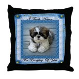 I Thank Heaven Throw Pillow
